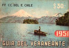 Guía del Veraneante 1951.  Editada por la Sección Propaganda y Turismo de la Empresa de los Ferrocarriles del Estado.  Fotografía: Volcán Osorno desde lago Todos los Santos.