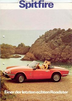 Those were the days. When cars had style and the girls had… Triumph Motor, Triumph Sports, Triumph Car, Classic Cars British, British Sports Cars, British Car, Triumph Spitfire, Retro Cars, Vintage Cars