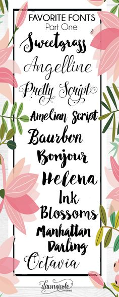 Favorite Fonts, Part One. Ten of my very favorite fonts + a bonus pack! | dawnnicoledesigns.com