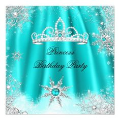 Shop Princess Tiara Teal Blue Snowflake Birthday Party Invitation created by Zizzago. 18th Birthday Party, Birthday Party Invitations, Invitation Design, Custom Invitations, Snowflake Invitations, Girls Tiara, Snow White Birthday, Princess Tiara, Birthday Greetings
