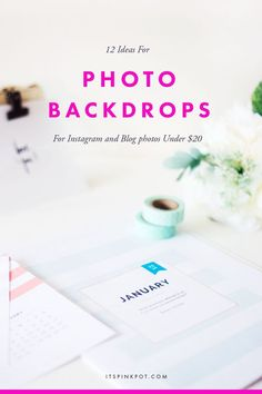 You know what's more important than the subject of the photo? Its the background of the photo. A good background makes the subject pop against it. Here are 10 backdrop ideas for your Instagram and blog photos and guess what? They are all under $20. Click to read the full post here >>