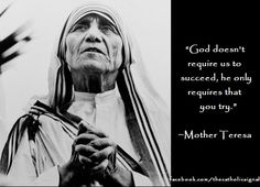 Spreading the Word of God one post at a time Prayer Cards, Mother Teresa, God First, Be A Nice Human, Blessed Mother, Learning To Be, Roman Catholic, You Tried, Word Of God