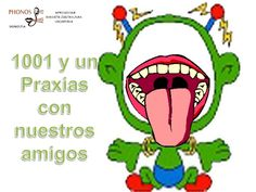 1001 y un praxias by PHONOS via slideshare Job 3, Oral Motor, Play To Learn, Love My Job, Speech Therapy, Pediatrics, Fun Activities, Kids Learning, Acting