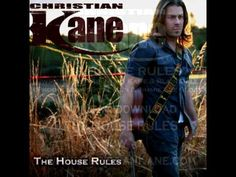 Christian Kane - The House Rules.