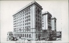 Postcard 5312: Canadian Pacific Railways, Palliser Hotel, Calgary. ([after 1914])