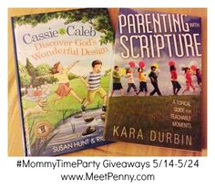 Teaching your children Biblical character? Cassie & Caleb and Parenting with Scripture are excellent resources. #MommyTimeParty Giveaway 5/14-5/24