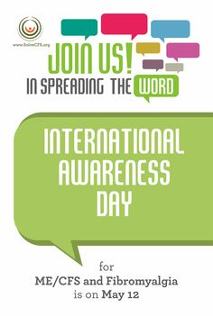 International ME/CFS and Fibromyalgia Awareness Day May 12   Solve ME/CFS Initiative