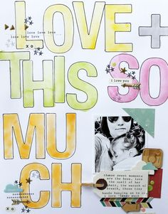 Create big bold titles directly on your background paper. Tutorial using Crate Paper letter stickers, a good quality black marker and watercolors. #scrapbook #layout by Melanie Blackburn for Gossamer Blue