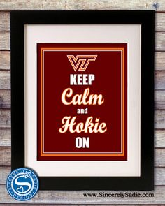 Virginia Tech Keep Calm and Hokie On