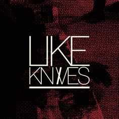 Like Knives (Visual Proposal) by Peter Crafford, via Behance