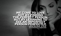 Discover and share Imperfect Relationship Quotes. Explore our collection of motivational and famous quotes by authors you know and love. Witty Quotes, Top Quotes, Daily Quotes, Quotes To Live By, Best Quotes, Motivational Quotes, Inspirational Quotes, Qoutes, Angelina Jolie Quotes