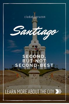 Santiago de Los 30 Caballeros may only be the second biggest city in the DR -- but it certainly isn't second best!