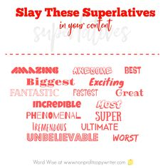 Slay superlatives for more engaging #content with Word Wise at Nonprofit Copywriter #WritingTips Easy Writing, Writing Words, Blog Writing, Writing Help, Writing Tips, Writing Websites, Blog Websites, Writing Resources, Dancing On The Edge