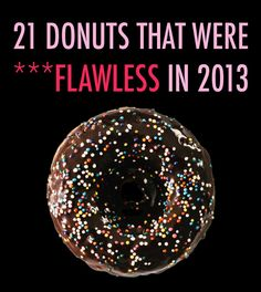 21 Donuts That Were Flawless In 2013