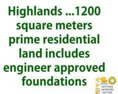 Highlands ...1200 square meters prime residential land includes engineer approved foundations for double storey and existing triple quarters. http://www.siyasomarket.com/classified/clsId/15703/highlands_1200_square_meters_prime/