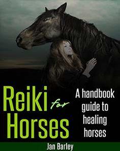 Reiki for Horses - A Guide Help guide to Healing Horses - https://glimpsebookstore.com/reiki-for-horses-a-guide-guide-to-healing-horses/