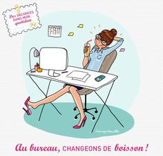 Au bureau, changeons de boisson ! Illustration by @Marie-loup Berenger