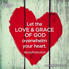 Let us overcome evil with good. Let your light shine before others. #prayforboston