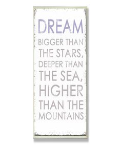 What one step could you take today toward living your dream into a reality? :: 'Dream Bigger' Inspirational Wall Plaque