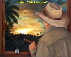 "On Sale!! Oil paintings ""Mi Guajiro"" 30"" x 24"" . Dozen Oil Paintings to Choose.  #Realism"