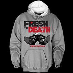 Fresh to Death Hoodie
