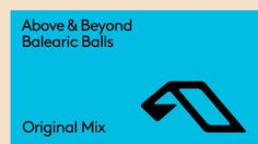 Liked on YouTube: Above & Beyond - Balearic Balls https://youtu.be/SSeN4ke01MA