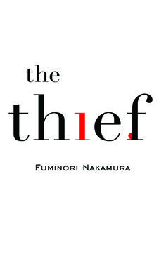"Cover for The Thief by Fuminori Nakamura, Corsair, UK by /// i find this so clever the dot of the ""i"" binding behind the ""f"" love it! Creative Book Covers, Best Book Covers, Beautiful Book Covers, Album Covers, Typography Layout, Graphic Design Typography, Lettering, Book Cover Design, Book Design"