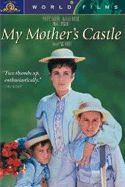 DVD: My Mother's Castle