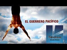 EXCELENTE PELICULA PARA COMPRENDER COMO CAMBIAR NUESTRA REALIDAD...  El Guerrero Pacifico- pelicula completa en español (calidad de imagen HD) - YouTube