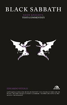 #Black,#black #sabbath,commentati,DownLoad,Knights,Musik,#Neon,#Ozzy,#sabbath,#Sound,Testi #Black #Sabbath. #Neon Knights: Testi commentati - http://sound.saar.city/?p=36930