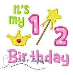 It's My Half Birthday Princess Applique - 3 Sizes! | Featured Products | Machine Embroidery Designs | SWAKembroidery.com