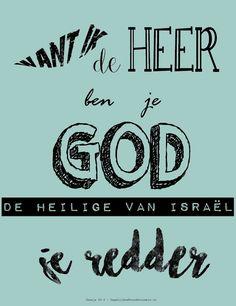 Want Ik de Heer ben je God, de Heilige van Israël, je Redder. Jesaja 43:3  #God, #Heer, #Hoop, #Redding, #Vertrouwen, #Waarheid  https://www.dagelijksebroodkruimels.nl/jesaja-43-3-v2/