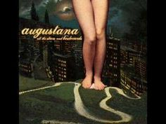 """Augustana - """"Sunday Best"""", such a great song."""