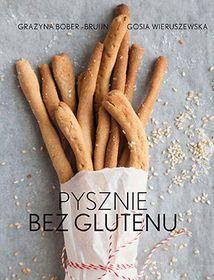 Pysznie bez glutenu-Bober-Bruijn Grażyna, Wieruszewska Gosia