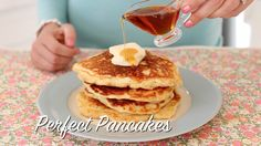 American Buttermilk Pancakes- This master recipe is the best I have ever tried. It will become your family favorite