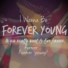 forever young - one direction. Yes, please stay forever young guys!!!!