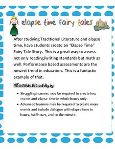 Standard: Elapsed Time, Time Intervals, Creative WritingHave your students show their understanding Traditional Literature story elements along. Teaching Time, Teaching Math, Math Activities, Teaching Resources, Traditional Literature, Math Classroom, Classroom Ideas, Singapore Math, Math Measurement