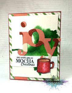 The Damsel of Distressed Cards: Coffee Lover's Blog Hop - Winter Style