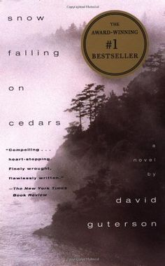 Snow Falling on Cedars: A Novel by David Guterson, http://www.amazon.com/gp/product/067976402X/ref=cm_sw_r_pi_alp_PkYxqb15K3BNP