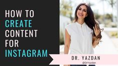 How To Create Content For Instagram What To Post On Instagram For Doctors