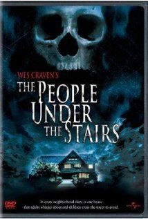 The People Under the Stairs (1991)--Directed and written by Wes Craven