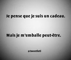 Some Sentences, Good Quotes For Instagram, French Quotes, Best Quotes, Nice Quotes, Inspire Me, Quote Of The Day, I Laughed, Improve Yourself