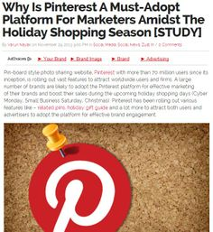 An In Depth Study On Why Pinterest Is A Must-Adopt Platform For Marketers Amidst The Holiday Shopping Season [STUDY] Brand Advertising, Social Media Trends, Pinterest For Business, Statistics, Business Women, Adoption, Platform, Study, Seasons