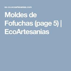 Moldes de Fofuchas (page 5)   EcoArtesanias
