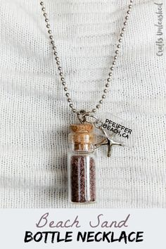 Save those memories by making a DIY Beach Sand Bottle Necklace... so cute!