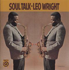 Leo Wright - Soul Talk