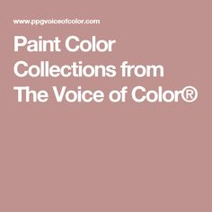 Paint Color Collections from The Voice of Color®