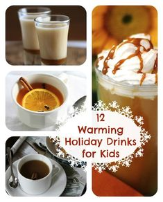 Celebratory Sips: 12 Warming Holiday Drinks for Kids
