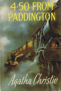 My favorite 4:50 From Paddington vintage book cover. Unlike some, I do prefer the vintage covers. But I have no artist information.
