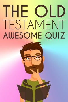 Test your bible knowledge with these questions and see how do you do. Some of the questions will leave you guessing and continually learn something from the Old Testament.